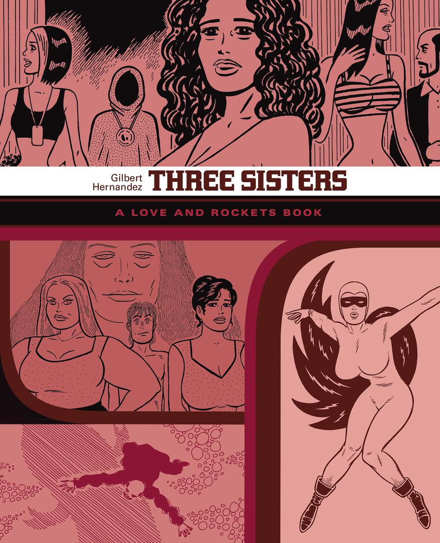 Three Sisters A Love And Rockets Library GN