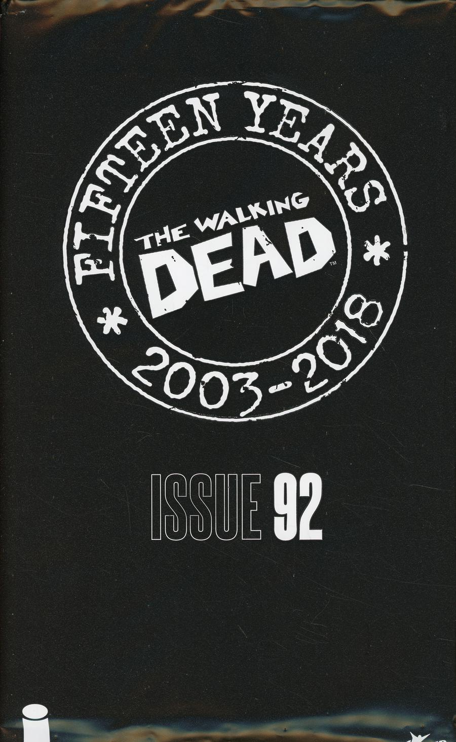 Walking Dead 15th Anniversary Blind Bag Edition #92 Cover A Cory Walker Cover With Polybag
