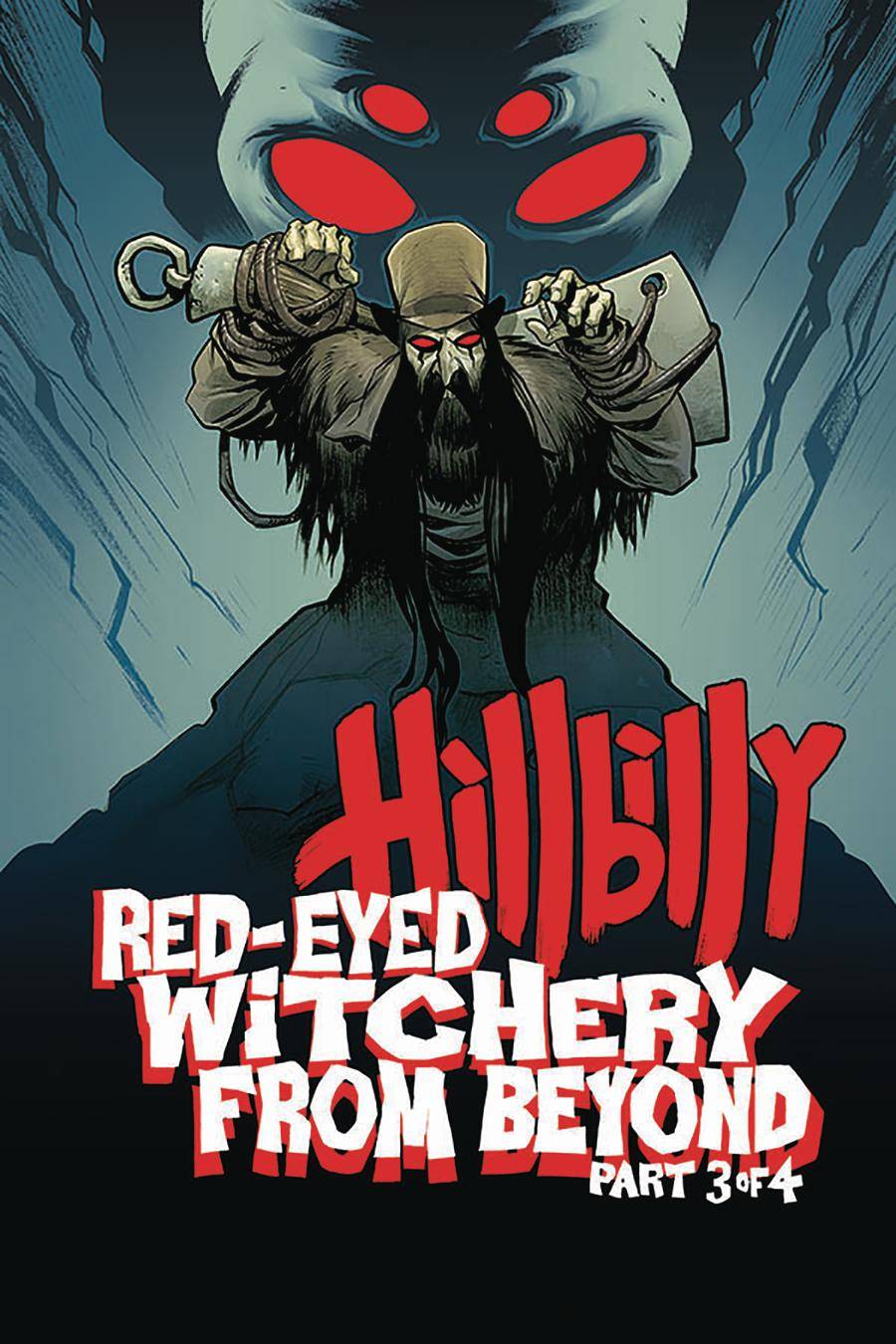 Hillbilly Red-Eyed Witchery From Beyond #3