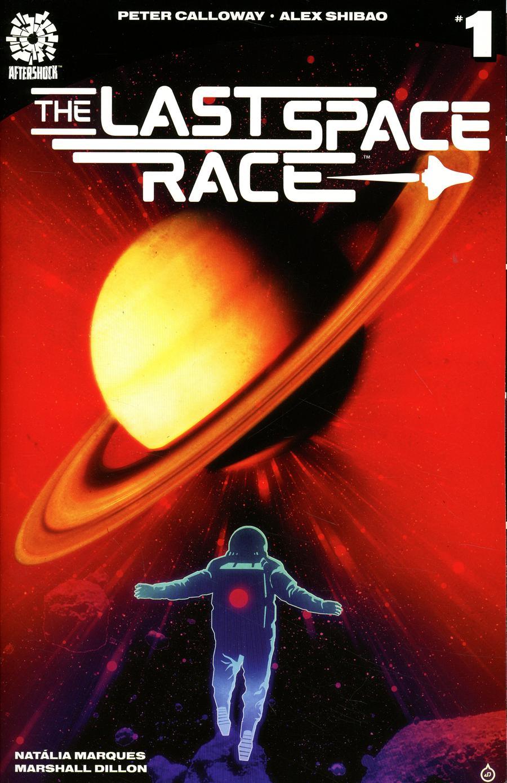 Last Space Race #1 Cover B Variant Juan Doe Cover