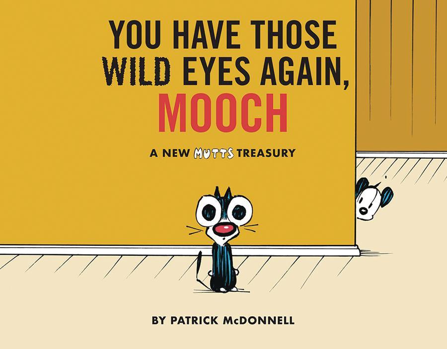 Mutts Treasury You Have Those Wild Eyes Again Mooch SC