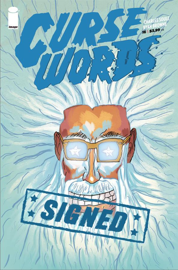 Curse Words #16 Cover H Incentive Charles Soule Not Good Variant Cover Signed By Charles Soule