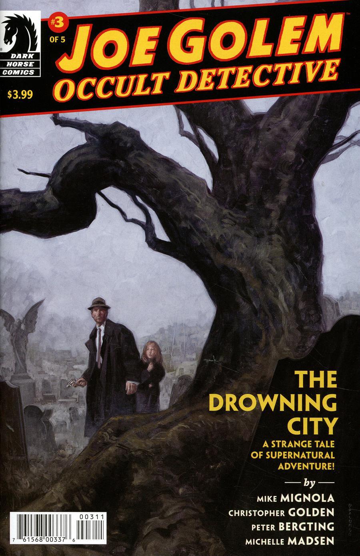 Joe Golem Occult Detective Drowning City #3