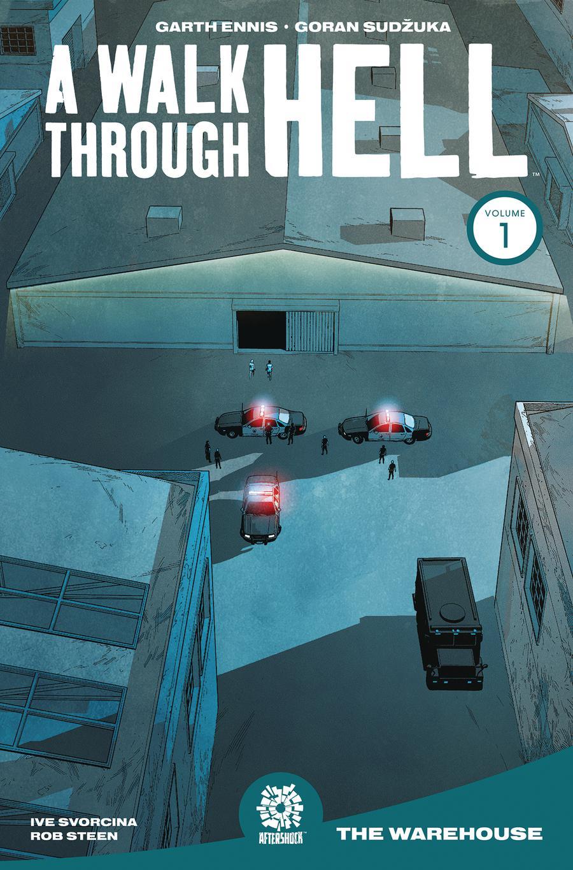 Walk Through Hell Vol 1 The Warehouse TP