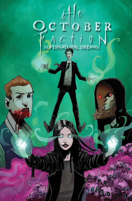 October Faction Vol 5 Supernatural Dreams TP