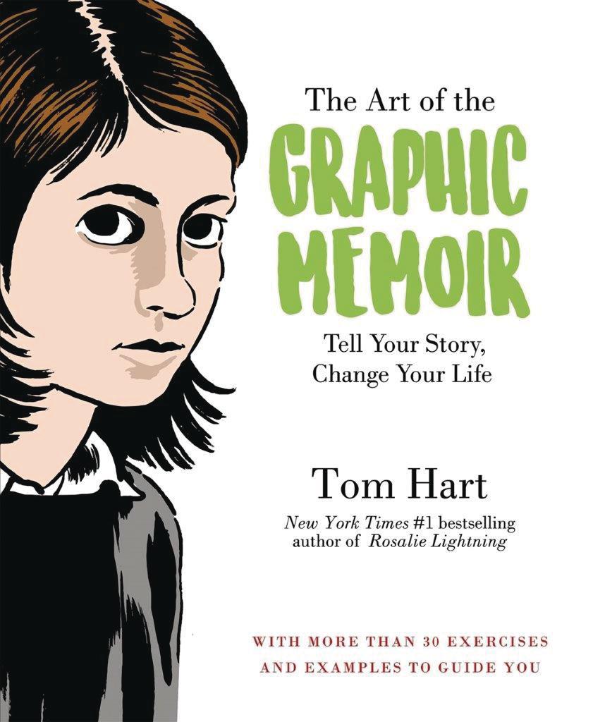 Art Of The Graphic Memoir SC