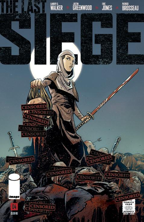 Last Siege #4 Cover C Variant Justin Greenwood CBLDF Charity Censored Cover