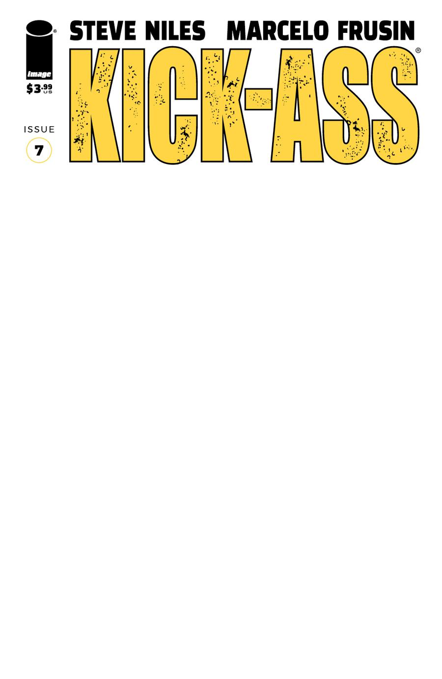 Kick-Ass Vol 4 #7 Cover E Variant Blank Cover