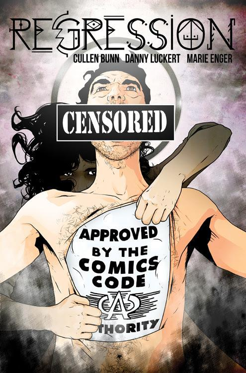 Regression #11 Cover B Variant Danny Luckert CBLDF Charity Censored Cover
