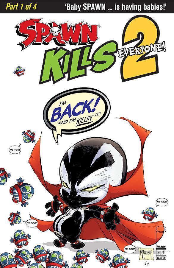 Spawn Kills Everyone Too #1 Cover A Regular Todd McFarlane Clean Cover