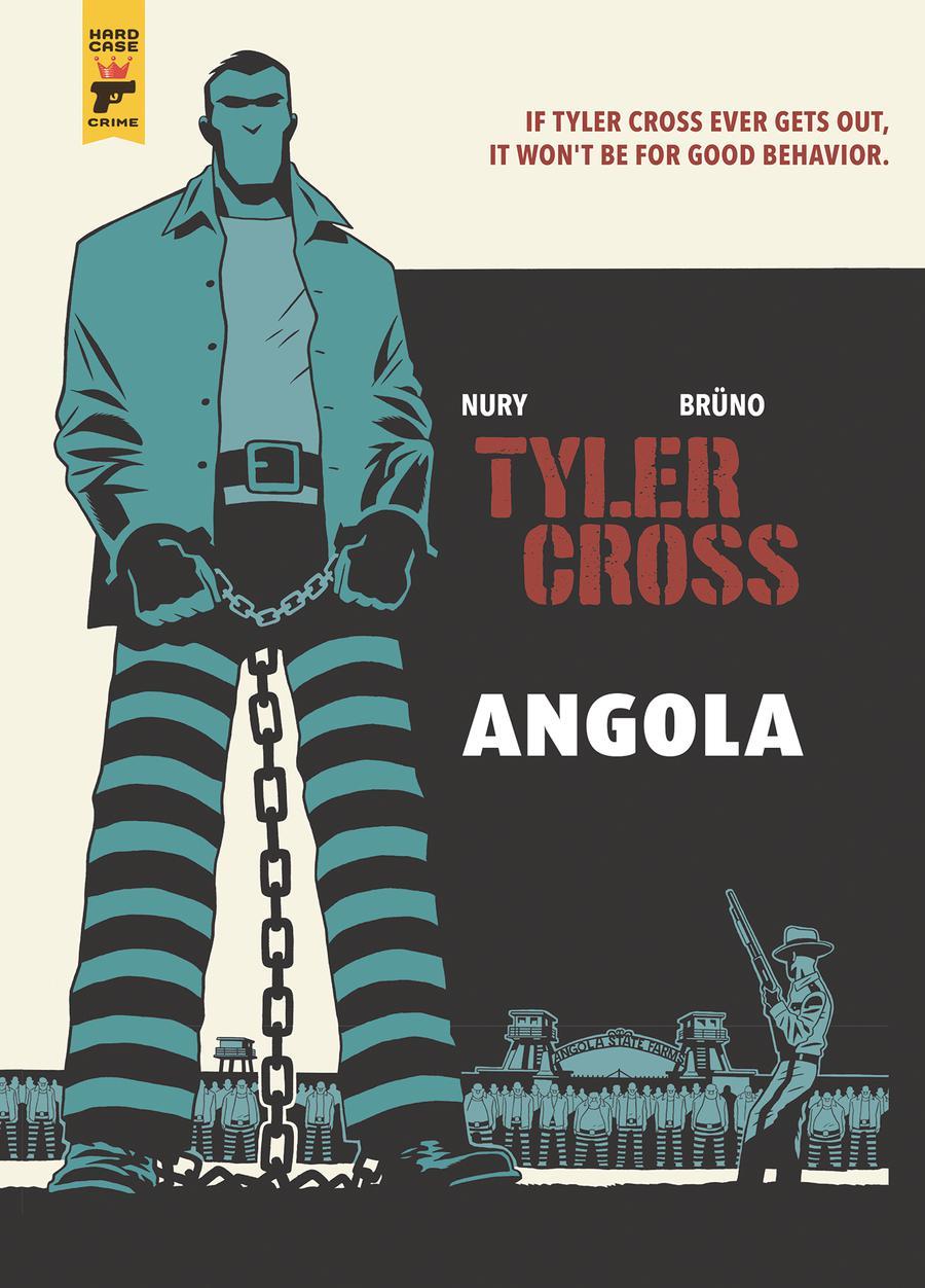 Hard Case Crime Tyler Cross Angola HC