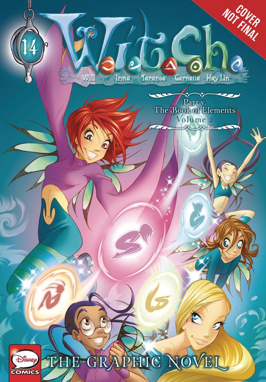 W.I.T.C.H. The Graphic Novel Part V The Book Of Elements Vol 2 GN