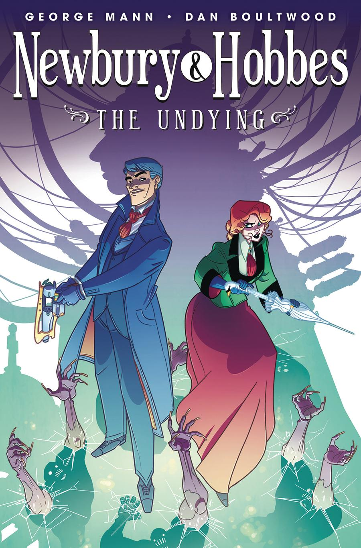Newbury & Hobbes Vol 1 The Undying TP