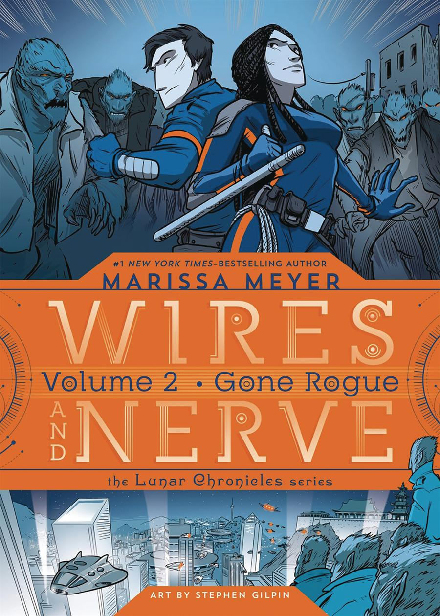 Wires And Nerve Vol 2 Gone Rogue GN