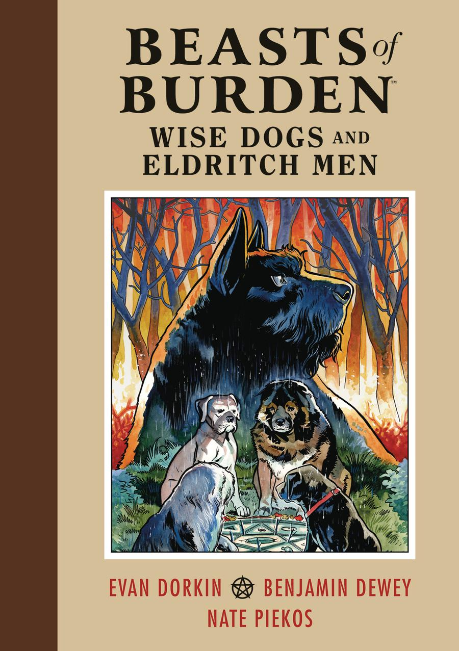 Beasts Of Burden Wise Dogs And Eldritch Men HC