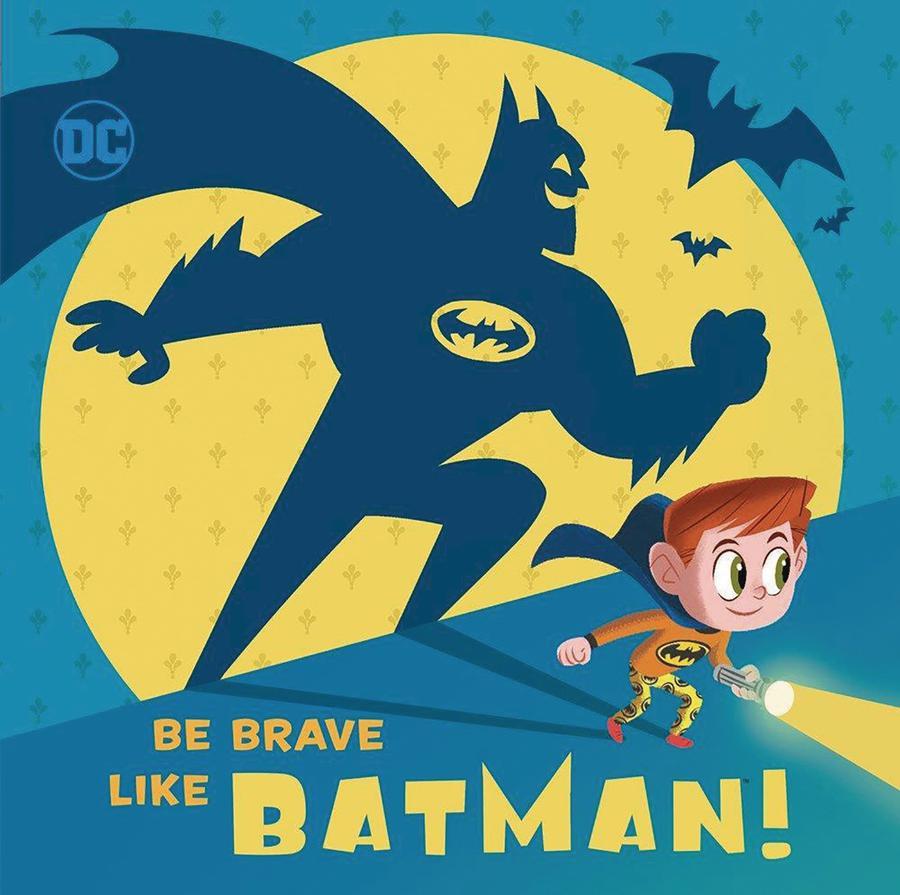 DC Super Friends Be Brave Like Batman HC