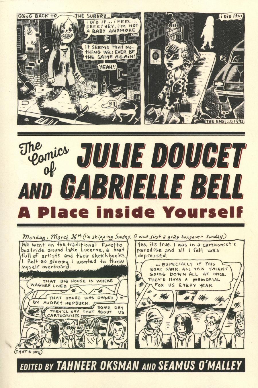 Comics Of Julie Doucet & Gabrielle Bell A Place Inside Yourself SC