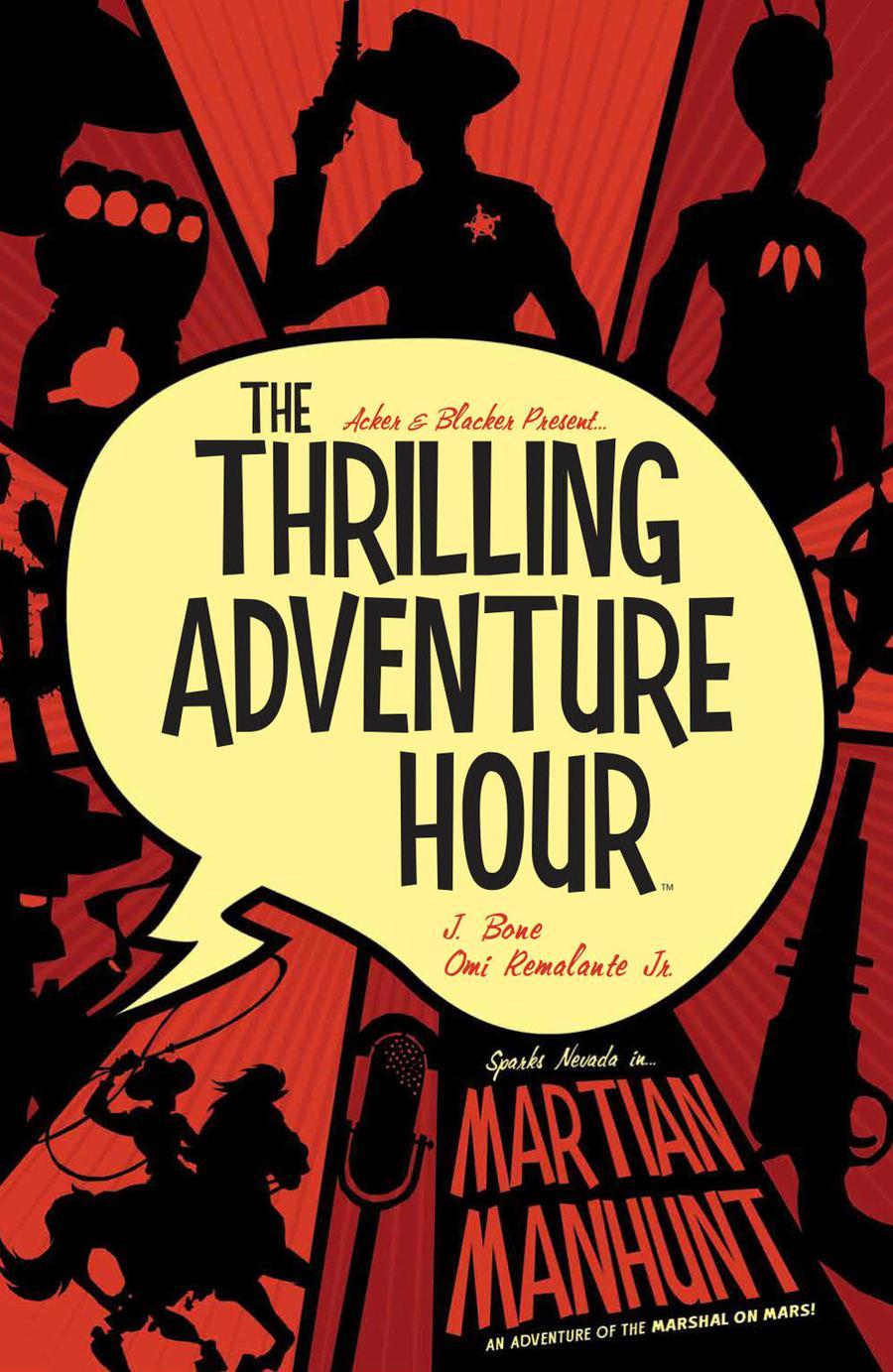 Thrilling Adventure Hour Martian Manhunt TP