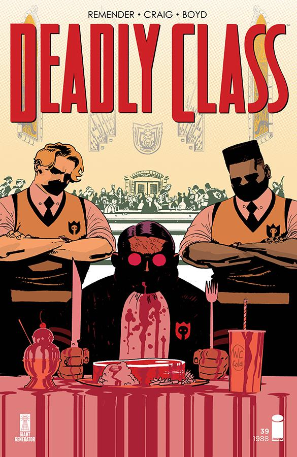 Deadly Class #39 Cover A Regular Wes Craig Cover