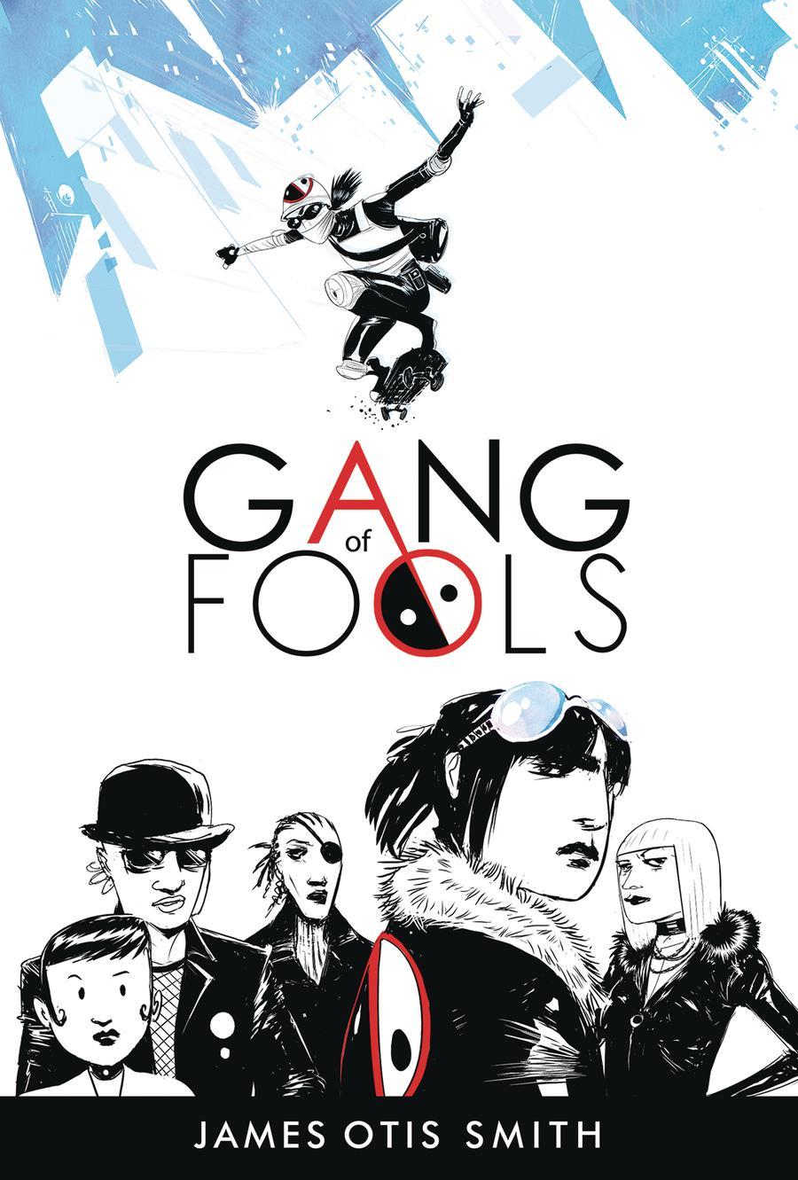 Gang Of Fools GN