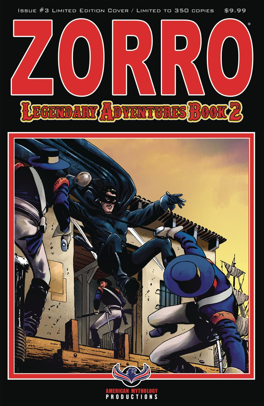 Zorro Legendary Adventures Book 2 #3 Cover B Variant Blazing Blades Of Zorro Limited Edition Cover