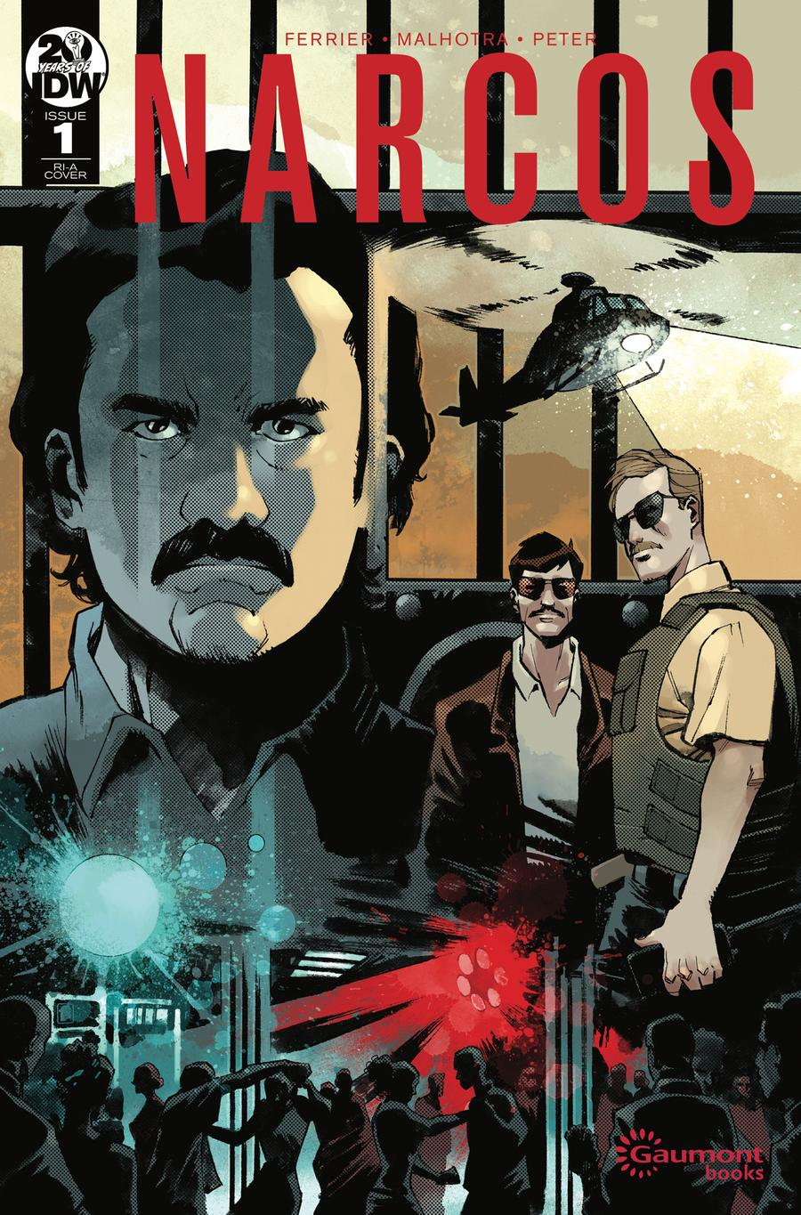 Narcos #1 Cover B Incentive Nelson Daniel Variant Cover