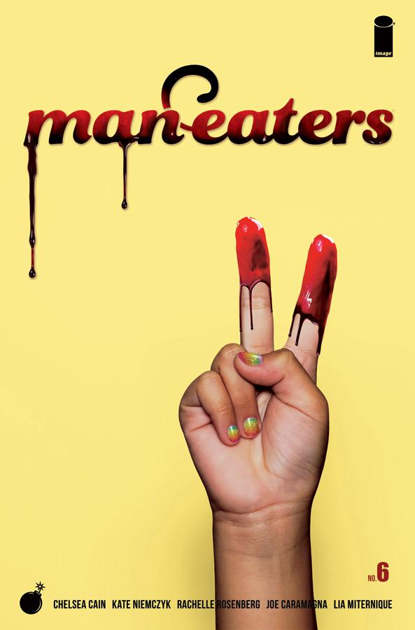 Man-Eaters #6 Cover B Variant Lia Miternique Cover