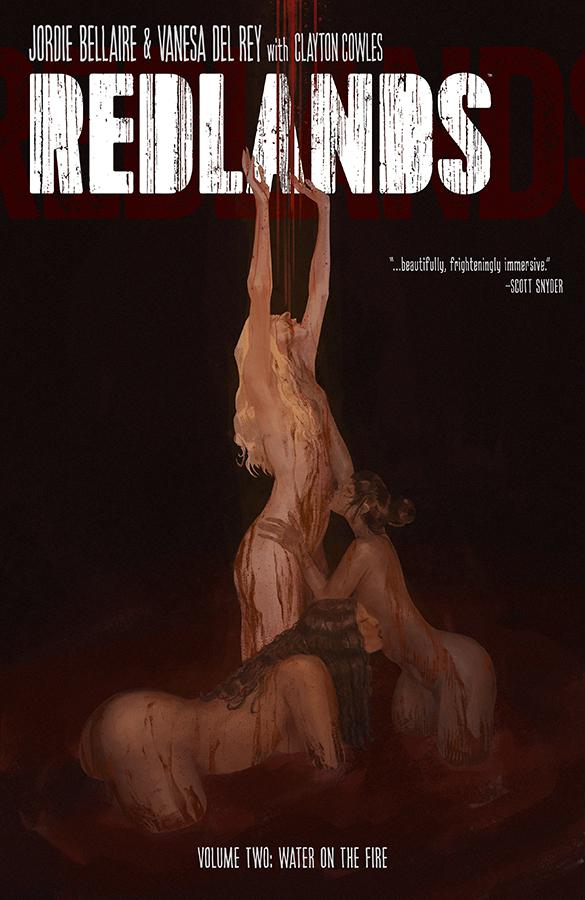 Redlands Vol 2 Water On The Fire TP