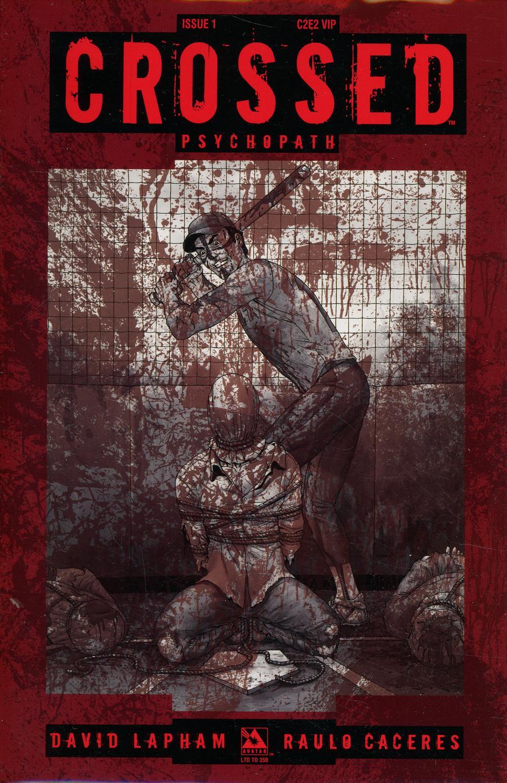 Crossed Psychopath #1 Cover M C2E2 VIP Cover