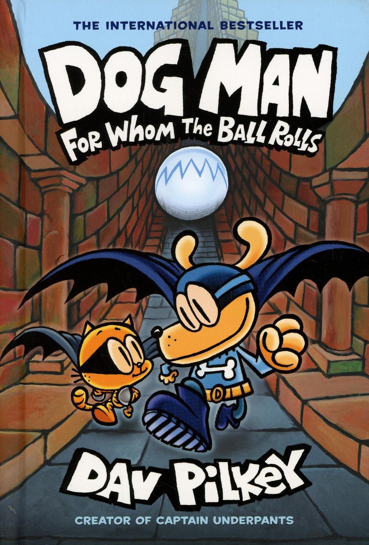 Dog Man Vol 7 For Whom The Ball Rolls HC
