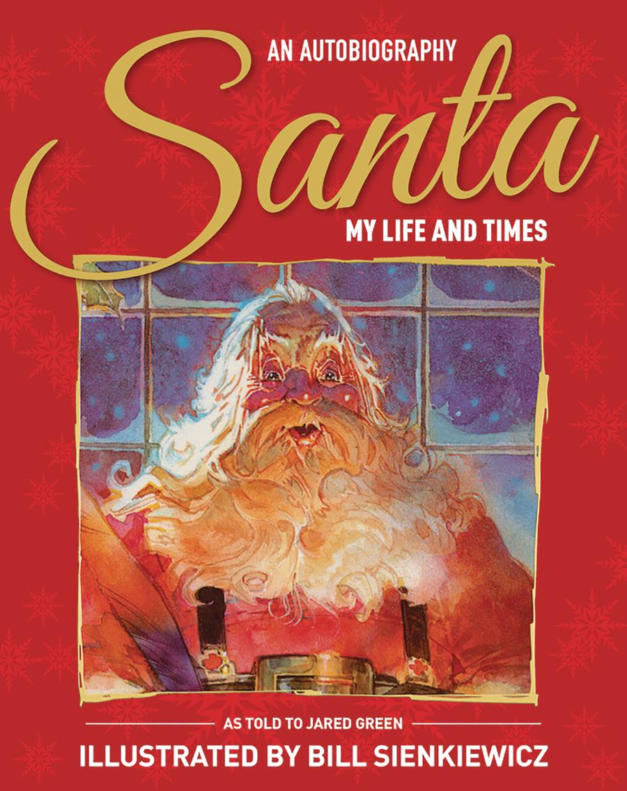 Santa My Life And Times An Illustrated Autobiography HC