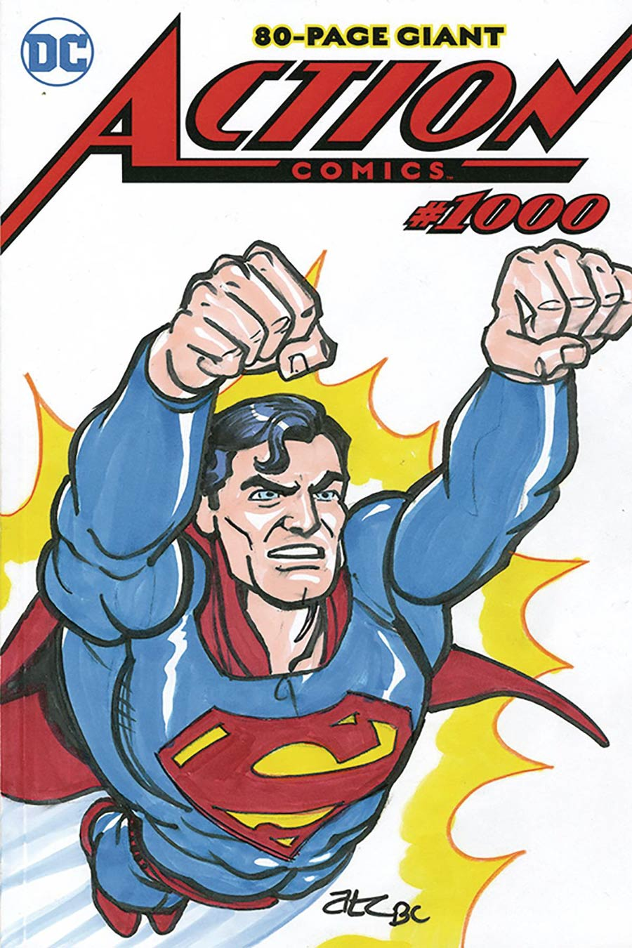 Action Comics Vol 2 #1000 Cover Z-Z-C DF Signed & Remarked By Adam Cleveland & Rebekah Cleveland