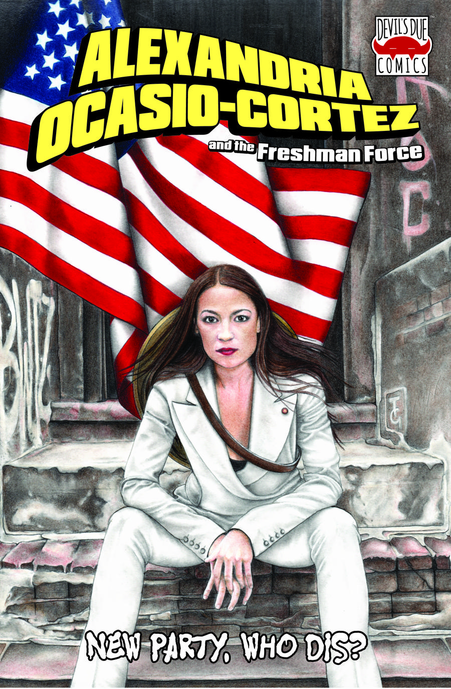 Alexandria Ocasio-Cortez And The Freshman Force New Party Who Dis One Shot  Midtown Exclusive Tiffany Groves Variant Cover