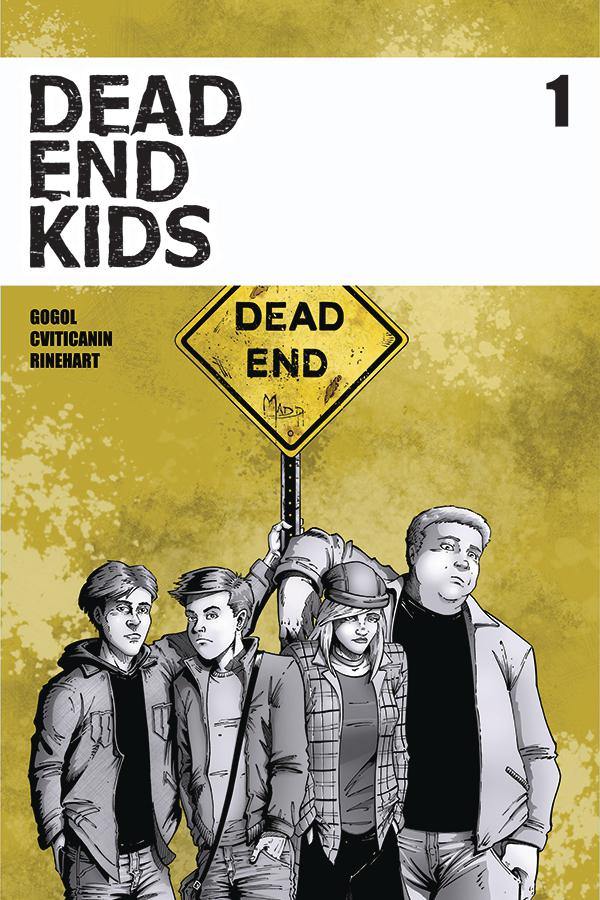 Dead End Kids #1 Cover A 1st Ptg