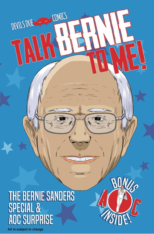 Talk Bernie To Me Bernie Sanders Special & AOC Surprise One Shot Cover A 1st Ptg