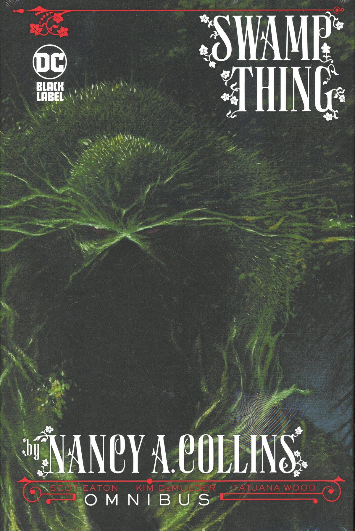 Swamp Thing By Nancy A Collins Omnibus HC