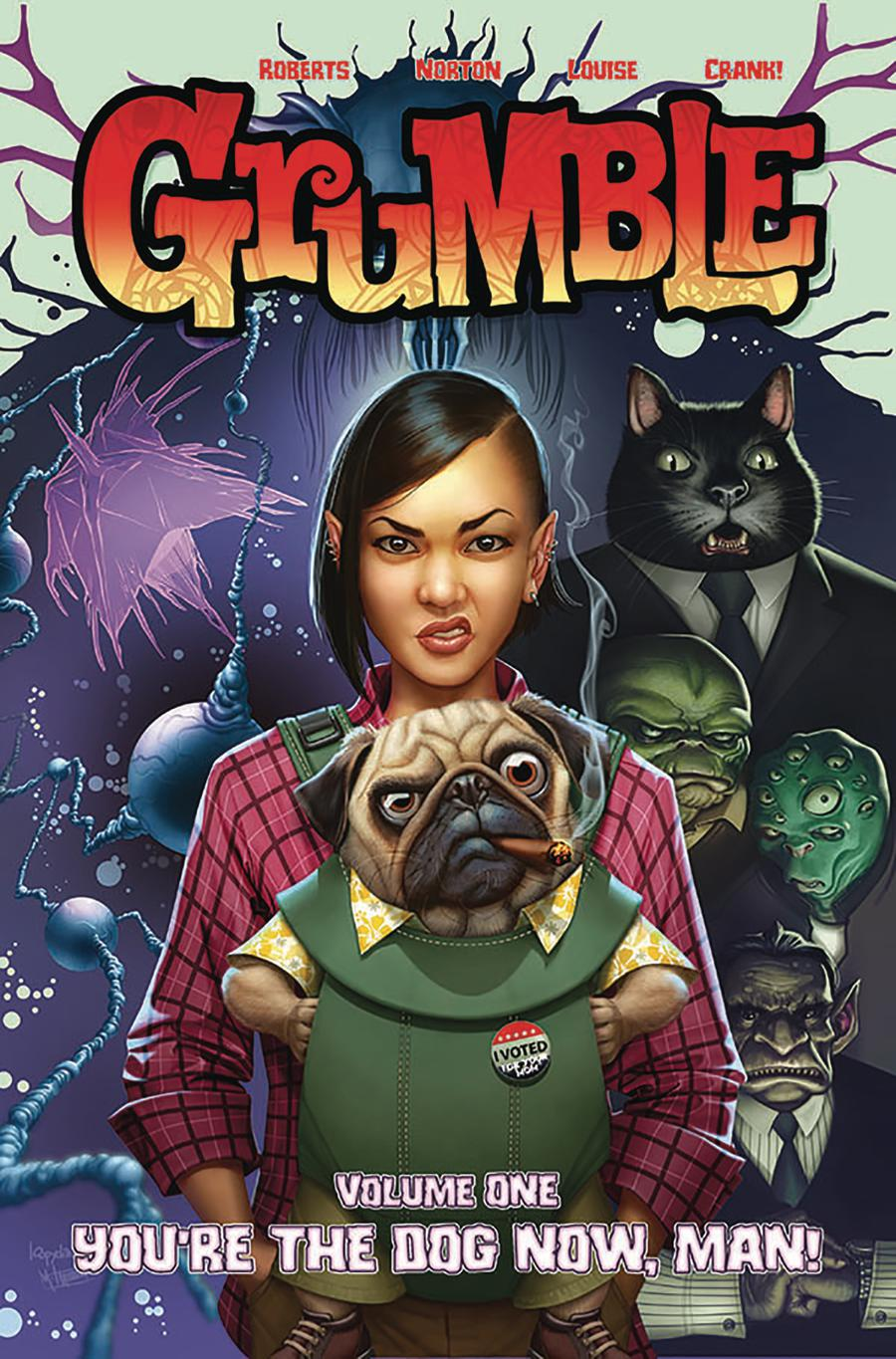 Grumble Vol 1 Youre The Dog Now Man TP