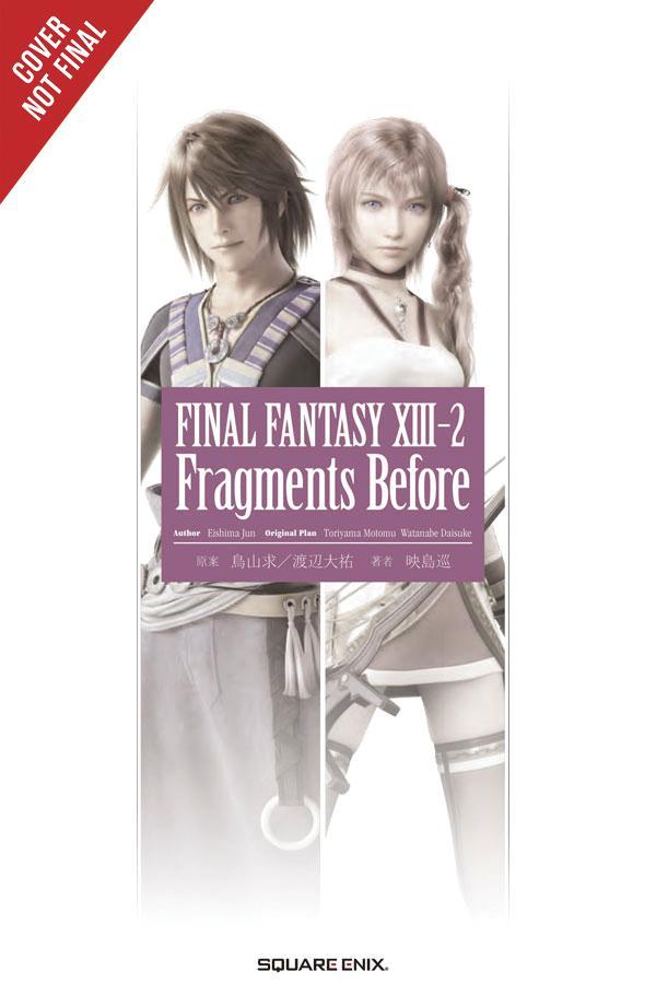 Final Fantasy XIII-2 Fragments Before Novel SC