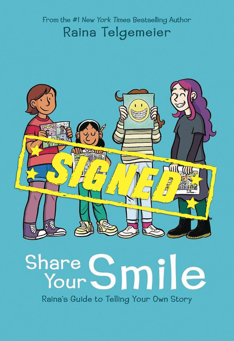Share Your Smile Rainas Guide To Telling Your Own Story HC Signed By Raina Telgemeier