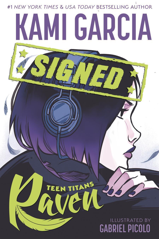 Teen Titans Raven TP Signed By Kami Garcia & Gabriel Picolo