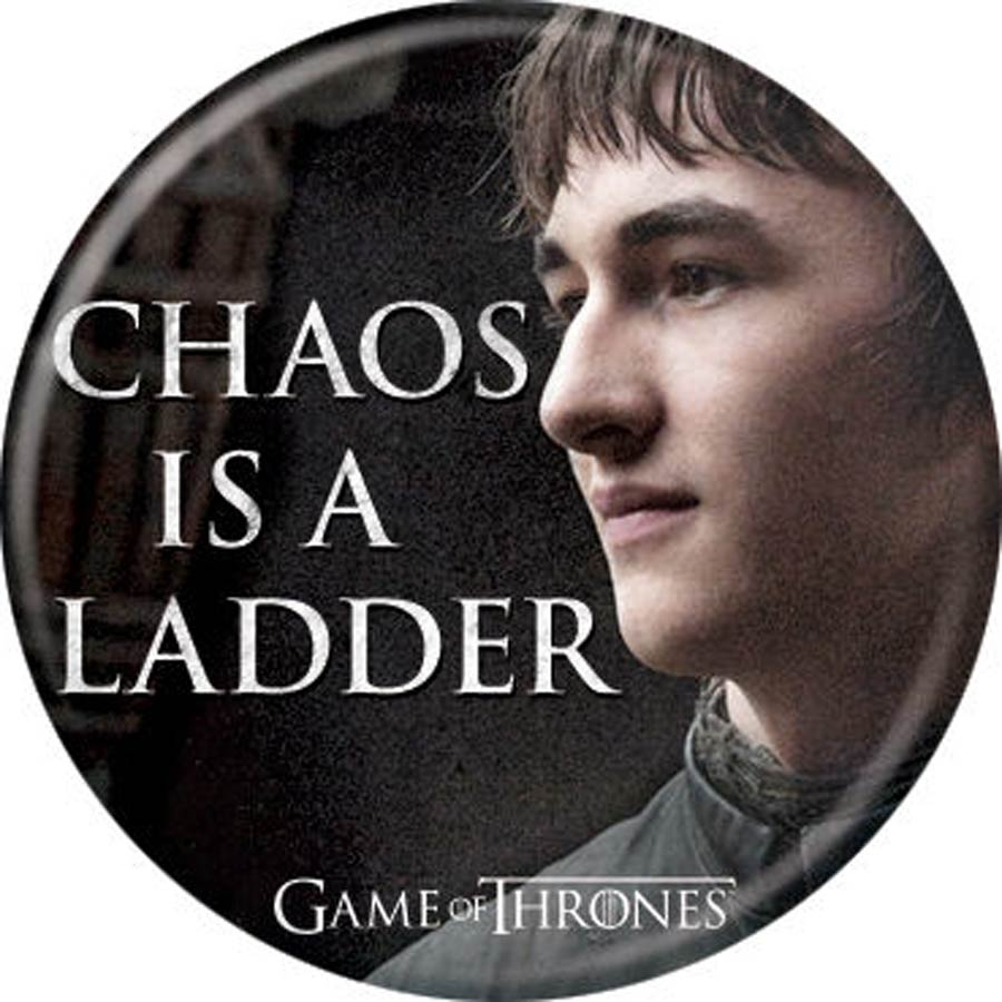 Game Of Thrones 1.25-inch Button - Bran Chaos Is A Ladder (87369)