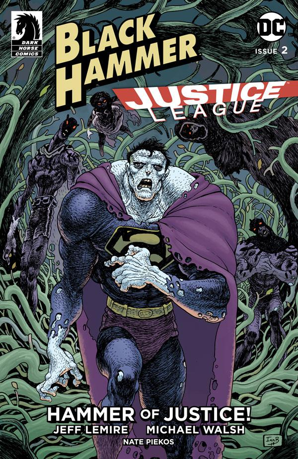 Black Hammer Justice League Hammer Of Justice #2 Cover C Variant Ian Bertram & Dave Stewart Cover
