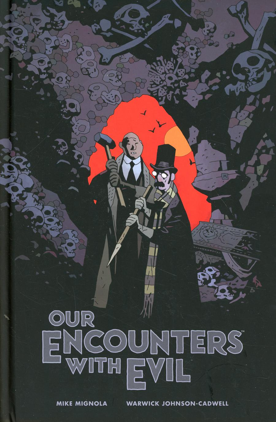 Our Encounters With Evil Adventures Of Professor JT Meinhardt And His Assistant Mr Knox HC