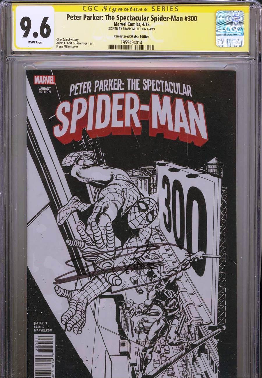 Peter Parker Spectacular Spider-Man #300 CGC SS 9.6 Signed By Frank Miller Incentive Frank Miller Remastered Sketch Variant Cover (Marvel Legacy Tie-I