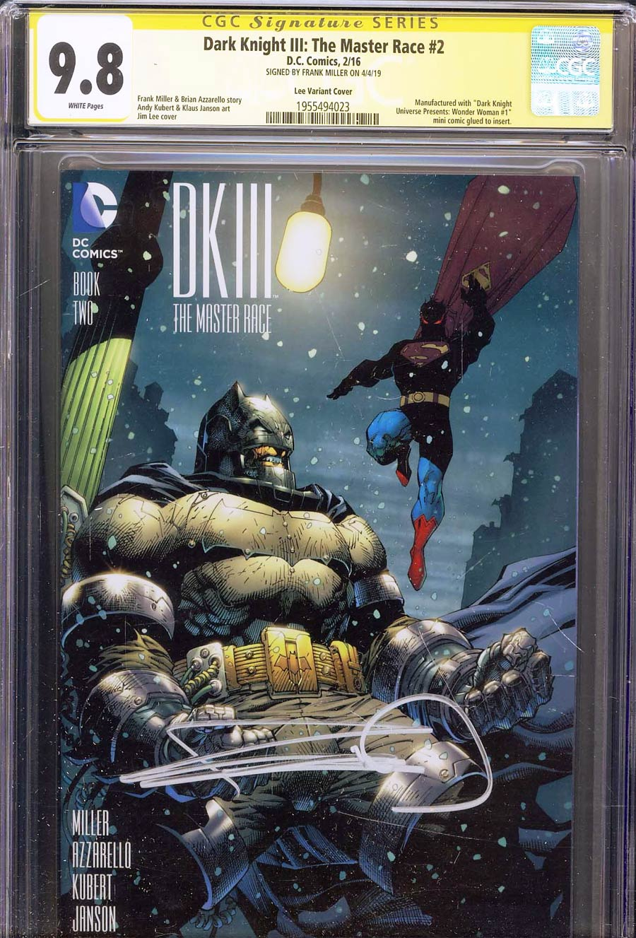 Dark Knight III The Master Race #2 CGC SS 9.8 Signed By Frank Miller Incentive Jim Lee Variant Cover