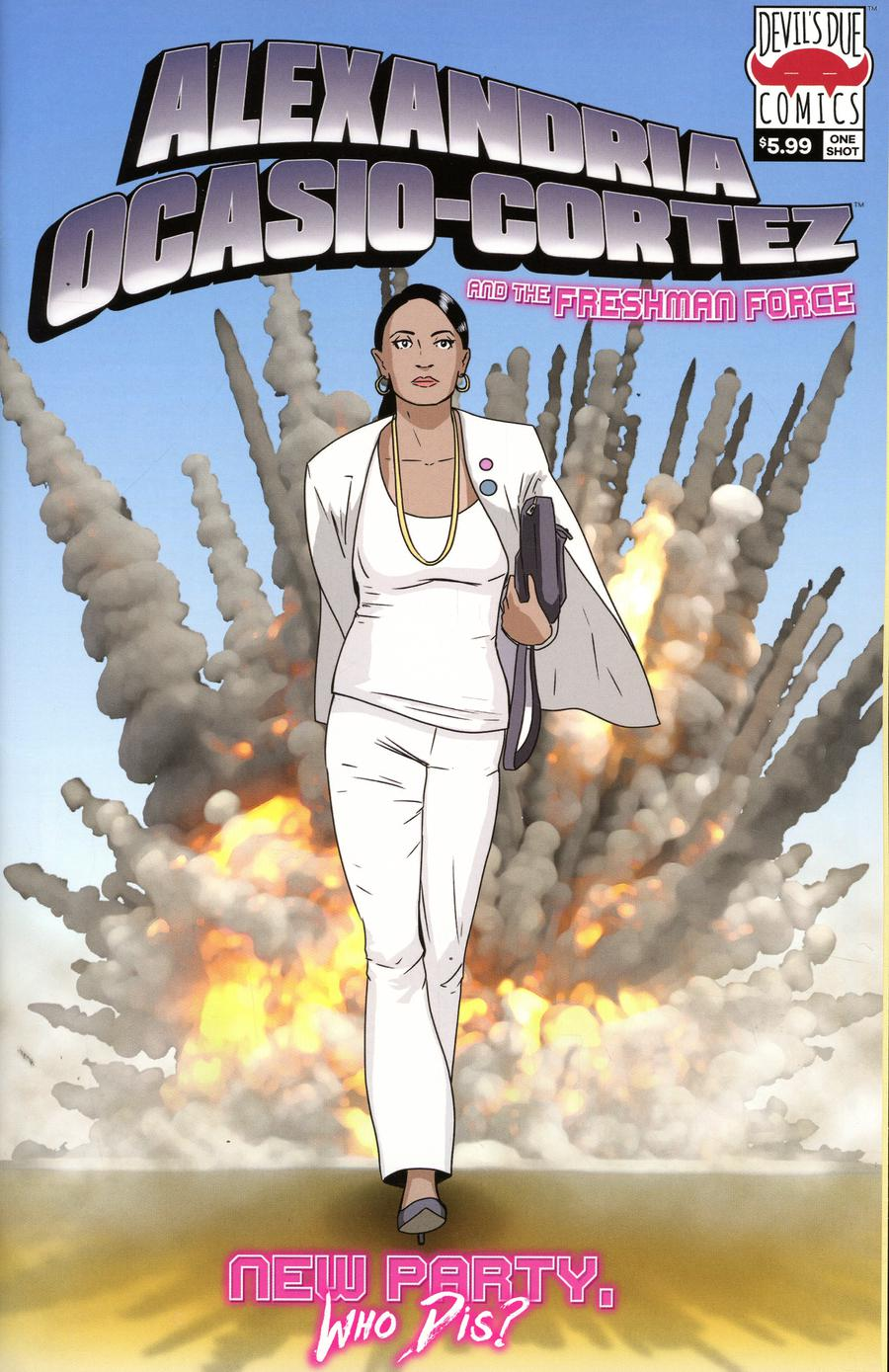 Alexandria Ocasio-Cortez And The Freshman Force New Party Who Dis One Shot Cover B 2nd Ptg Variant Cover