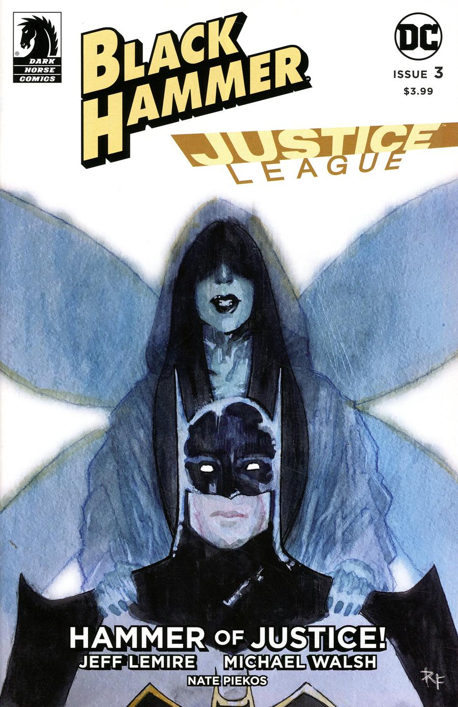 Black Hammer Justice League Hammer Of Justice #3 Cover C Variant Ray Fawkes Cover