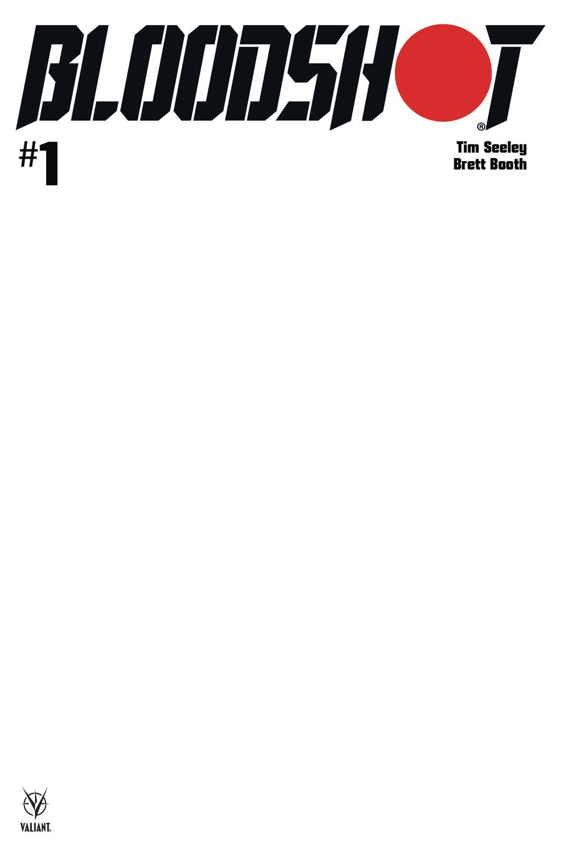 Bloodshot Vol 4 #1 Cover E Variant Blank Cover
