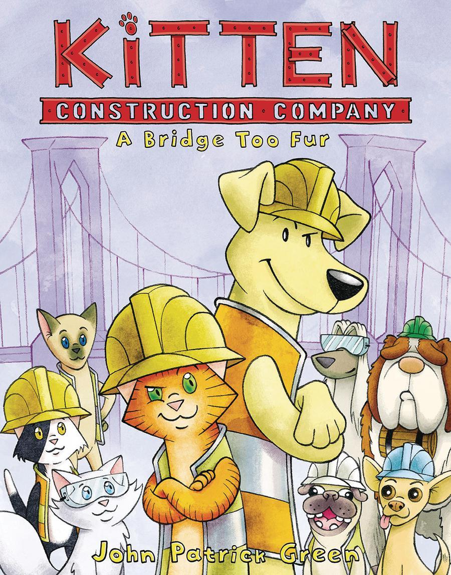 Kitten Construction Company Vol 2 A Bridge Too Fur HC