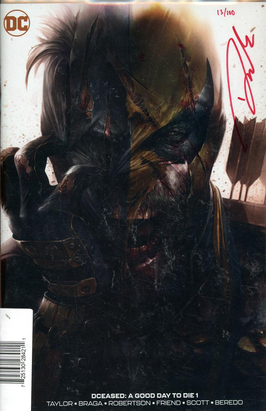 DCeased A Good Day To Die #1 DF Francesco Mattina Cover Signed By Darick Robertson Plus 1